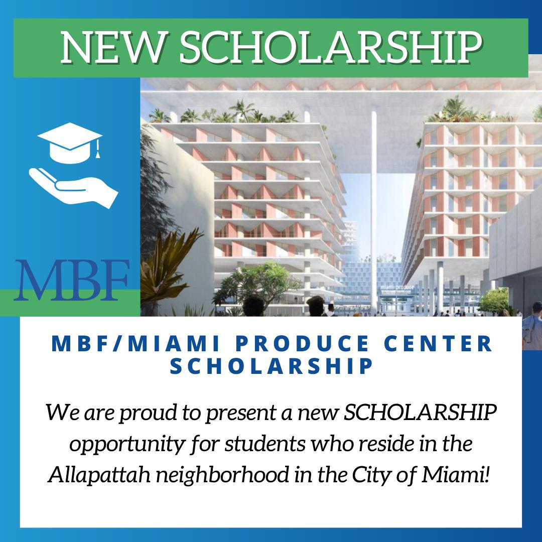 MBF Miami Produce Center Scholarship